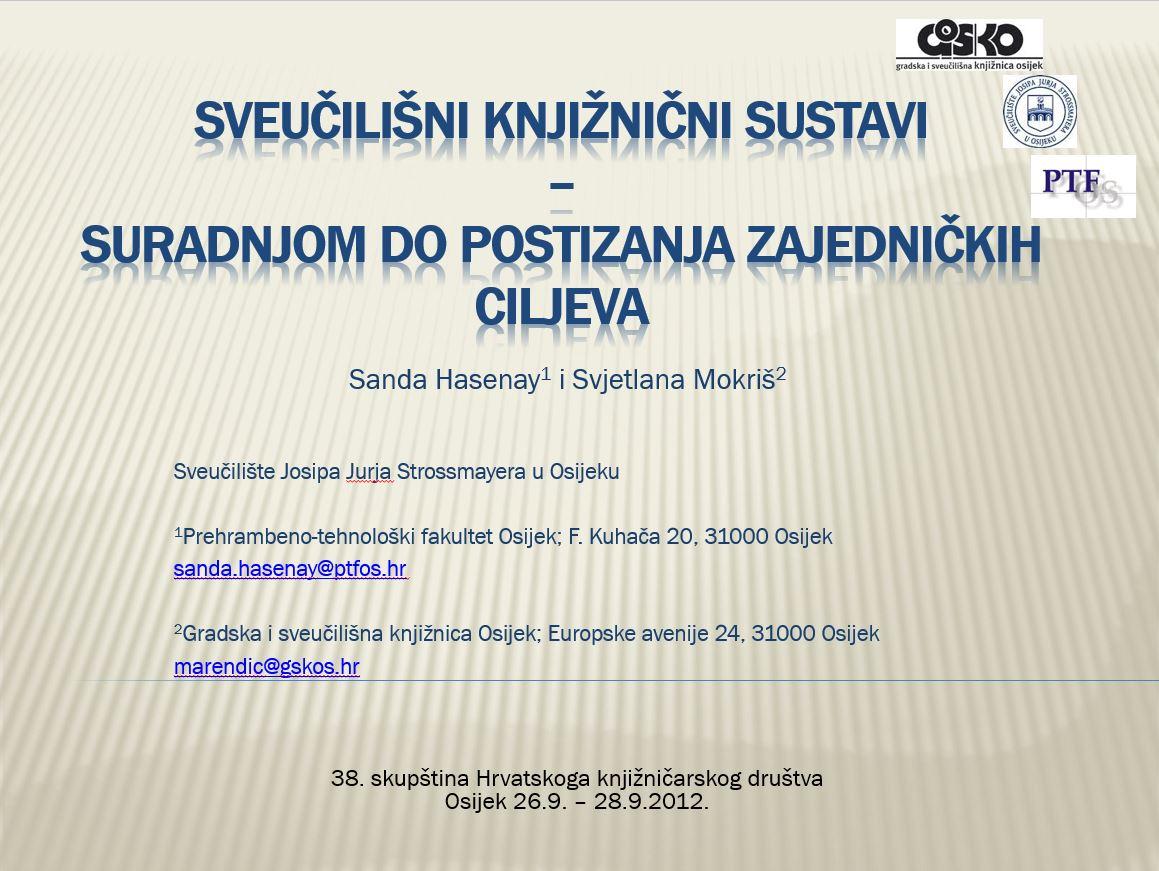 Sveučilišni knjižnični sustavi – suradnjom do postizanja zajedničkih ciljeva